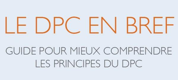 Le DPC en bref